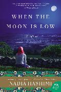 Cover-Bild zu Hashimi, Nadia: When the Moon Is Low
