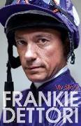 Cover-Bild zu Dettori, Frankie: My Story (eBook)