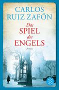Cover-Bild zu Ruiz Zafón, Carlos: Das Spiel des Engels