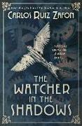 Cover-Bild zu Ruiz Zafón, Carlos: The Watcher in the Shadows