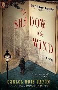 Cover-Bild zu Zafon, Carlos Ruiz: The Shadow of the Wind