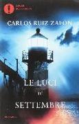 Cover-Bild zu Ruiz Zafon, Carlos: Le luci di settembre