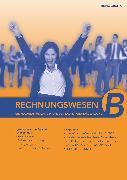 Cover-Bild zu Grünig, Heinz: Rechnungswesen - Grundlagen für das B-Profil