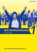 Cover-Bild zu Grünig, Heinz: Lösungen Rechnungswesen 1 Grundlagen