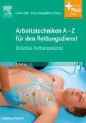 Cover-Bild zu Flake, Frank (Hrsg.): Arbeitstechniken A-Z für den Rettungsdienst (eBook)