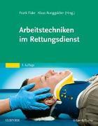 Cover-Bild zu Flake, Frank (Hrsg.): Arbeitstechniken im Rettungsdienst