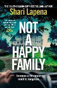 Cover-Bild zu Not a Happy Family von Lapena, Shari