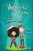 Cover-Bild zu Gröger, Anne: Hey, ich bin der kleine Tod ? aber du kannst auch Frida zu mir sagen