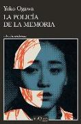 Cover-Bild zu Ogawa, Yoko: La Policía de la Memoria