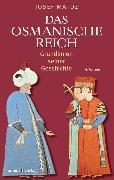 Cover-Bild zu Das Osmanische Reich (eBook) von Matuz, Josef