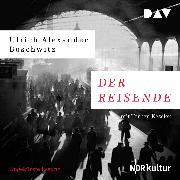 Cover-Bild zu Boschwitz, Ulrich Alexander: Der Reisende (Audio Download)