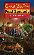 Cover-Bild zu Blyton, Enid: Fünf Freunde im Orient-Express (eBook)