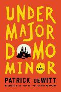 Cover-Bild zu DeWitt, Patrick: Undermajordomo Minor