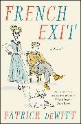 Cover-Bild zu deWitt, Patrick: French Exit
