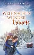Cover-Bild zu Lind, Christiane: Weihnachtswunderträume