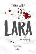 Cover-Bild zu WiLK, THEA: LARA. der Anfang