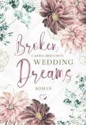 Cover-Bild zu Brigthon, Carrie: Broken Wedding Dreams