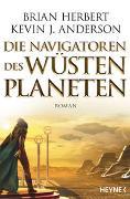 Cover-Bild zu Herbert, Brian: Die Navigatoren des Wüstenplaneten