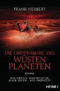 Cover-Bild zu Herbert, Frank: Die Ordensburg des Wüstenplaneten