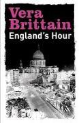 Cover-Bild zu Brittain, Vera: England`s Hour: An Autobiography 1939-1941