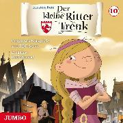Cover-Bild zu Der kleine Ritter Trenk. Original-Hörspiele zur ZDF-Serie. 2. Staffel [10] (Audio Download) von Boie, Kirsten
