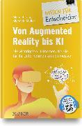 Cover-Bild zu Barton, Thomas: Von Augmented Reality bis KI - Die wichtigsten IT-Themen, die Sie für Ihr Unternehmen kennen müssen