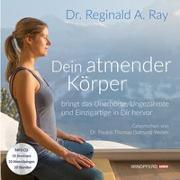 Cover-Bild zu Ray, Reginald A.: Dein atmender Körper