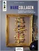 Cover-Bild zu Wandcollagen (KREATIV.INSPIRATION) von Butterer, Ilona