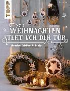 Cover-Bild zu Weihnachten steht vor der Tür: Winterfeste Deko für draußen (eBook) von Landes, Maria