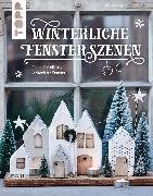 Cover-Bild zu Winterliche Fensterszenen (eBook) von Landes, Maria