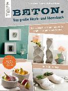 Cover-Bild zu Beton. Das große Werk- und Ideenbuch (eBook) von Weidmann, Susanne