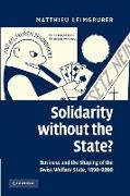 Cover-Bild zu Leimgruber, Matthieu: Solidarity without the State?