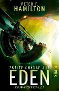 Cover-Bild zu Hamilton, Peter F.: Zweite Chance auf Eden (eBook)