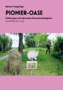 Cover-Bild zu Floigl, Herbert (Hrsg.): Pionier-Oase
