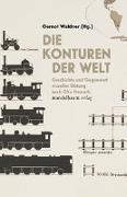 Cover-Bild zu Waldner, Gernot (Hrsg.): Die Konturen der Welt