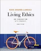 Cover-Bild zu Shafer-Landau, Russ (Professor of Philosophy, Professor of Philosophy, University of Madison, Wisconsin): Living Ethics