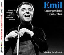 Cover-Bild zu Steinberger, Emil (Aufgef.): Emil - Unvergessliche Geschichten