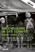 Cover-Bild zu Hohler, Franz: Jugendjahre in der Schweiz 1930-1950 (eBook)