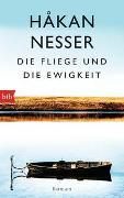Cover-Bild zu Nesser, Håkan: Die Fliege und die Ewigkeit