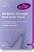 Cover-Bild zu Die besten Strategietools in der Praxis von Kerth, Klaus