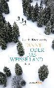 Cover-Bild zu Kramlovsky, Beatrix: Fanny oder Das weiße Land