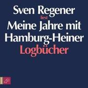 Cover-Bild zu Regener, Sven: Meine Jahre mit Hamburg-Heiner