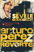 Cover-Bild zu Peréz-Reverte, Arturo: The Seville Communion