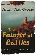 Cover-Bild zu Perez-Reverte, Arturo: The Painter Of Battles