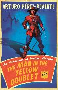 Cover-Bild zu Perez-Reverte, Arturo: The Man In The Yellow Doublet