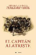 Cover-Bild zu Perez-Reverte, Arturo: El capitán Alatriste / Captain Alatriste