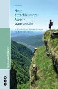 Cover-Bild zu Weber, Reto: Neue entschleunigte Alpentransversale (NEAT)