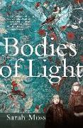 Cover-Bild zu Moss, Sarah: Bodies of Light