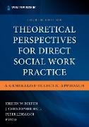 Cover-Bild zu Bolton, Kristin W. (Hrsg.): Theoretical Perspectives for Direct Social Work Practice (eBook)