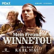 Cover-Bild zu Koerting, Heikedine: Mein Freund Winnetou (Audio Download)